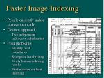 faster image indexing