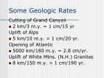 some geologic rates