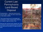 current law pennsylvania land based disposal5