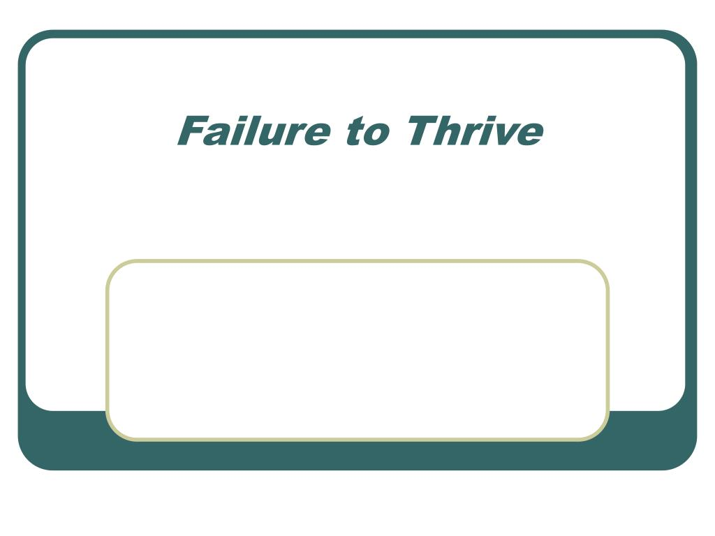 failure to thrive l.