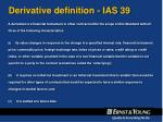 derivative definition ias 39