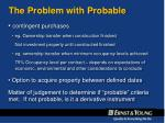 the problem with probable