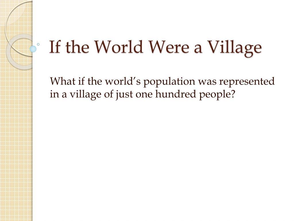 if the world were a village l.