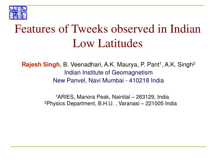 Features of Tweeks observed in Indian Low Latitudes