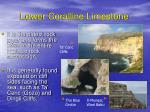 lower coralline limestone