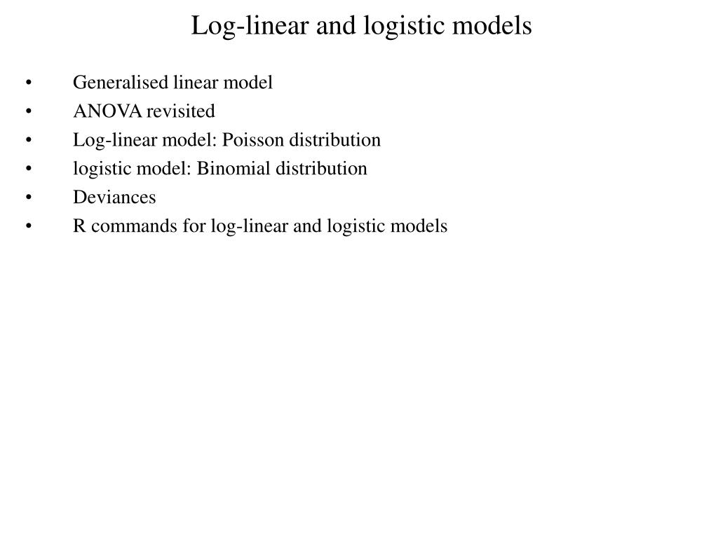 log linear and logistic models l.