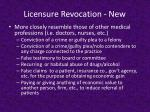 licensure revocation new