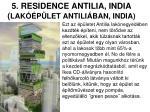 5 residence antilia india lak p let antili ban india