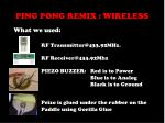 ping pong remix wireless5