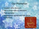 our promotion