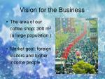 vision for the business5