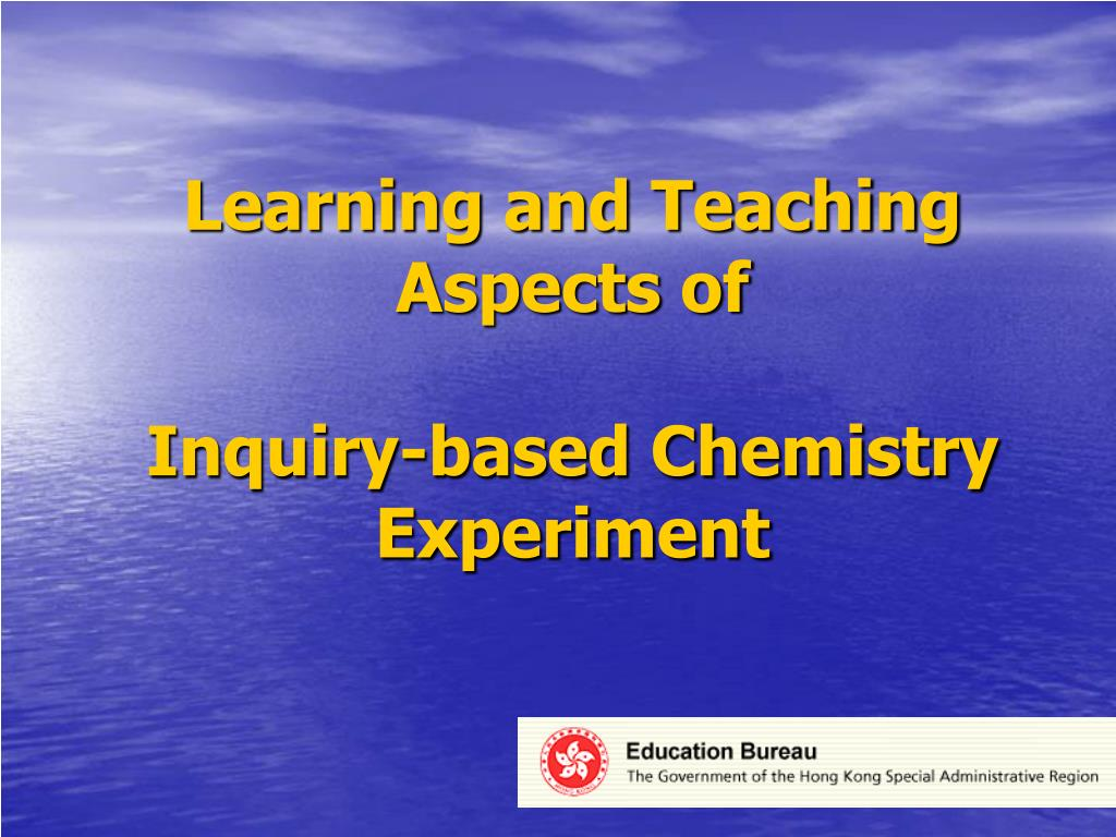learning and teaching aspects of inquiry based chemistry experiment l.