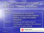 the new chemistry curriculum skills and thinking processes23