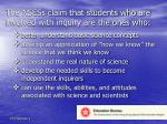 the nsess claim that students who are involved with inquiry are the ones who