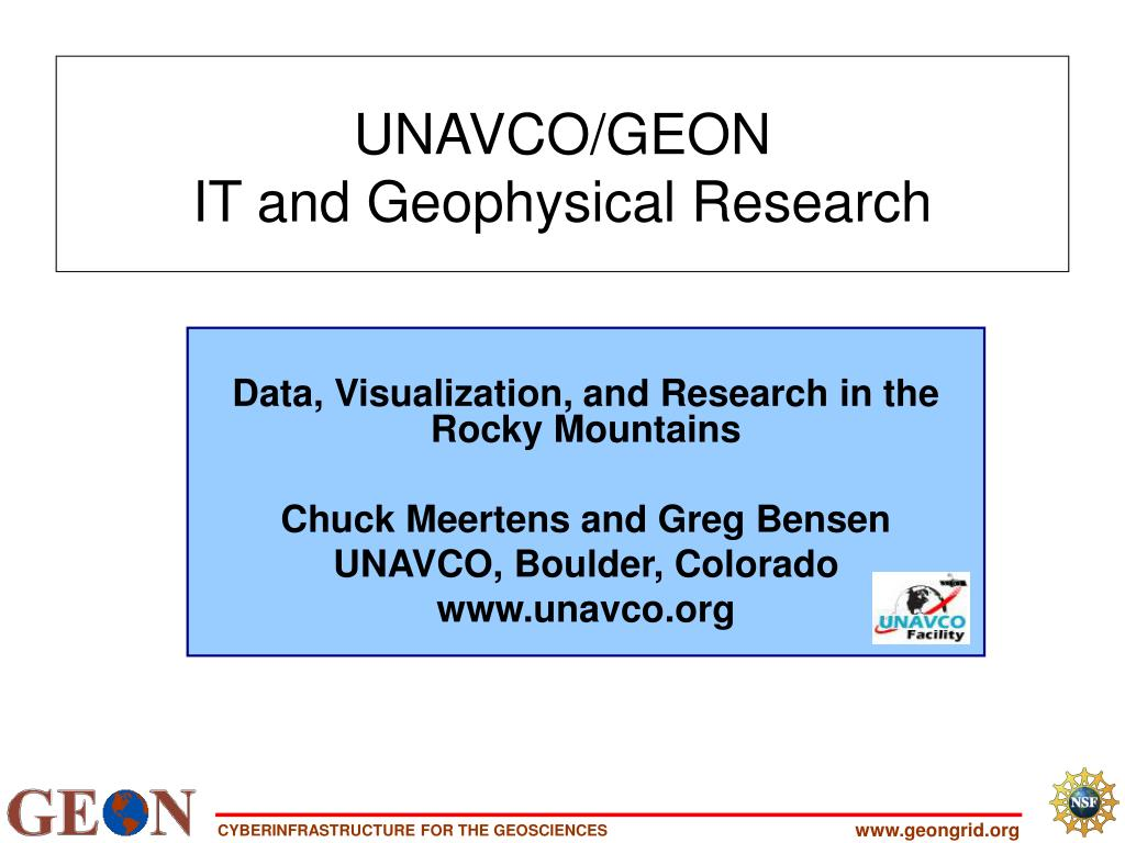 unavco geon it and geophysical research l.