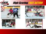 high scoring fast action