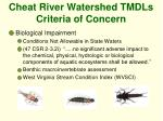 cheat river watershed tmdls criteria of concern7