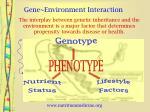 gene environment interaction