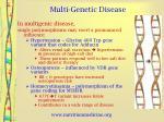 multi genetic disease
