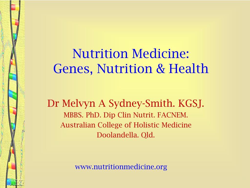 nutrition medicine genes nutrition health l.