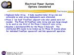 electrical power system options considered