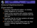 general implementation expectations