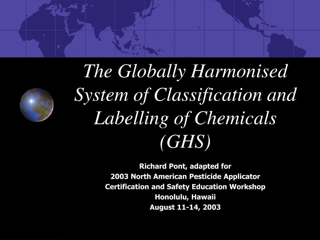 the globally harmonised system of classification and labelling of chemicals ghs l.