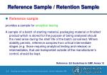 reference sample retention sample