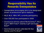 responsibility has its rewards sweepstakes