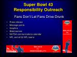 super bowl 43 responsibility outreach22