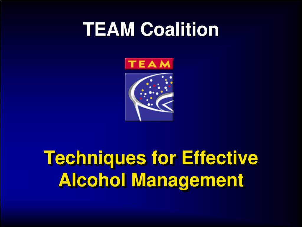 techniques for effective alcohol management l.