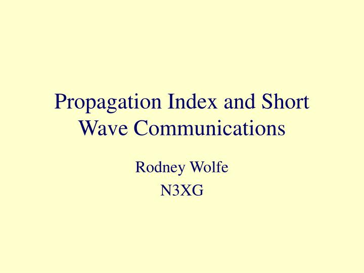 propagation index and short wave communications n.