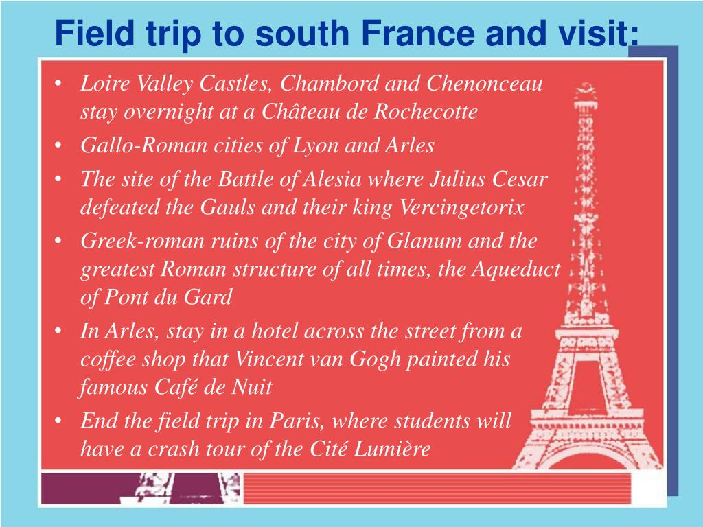 Field trip to south France and visit: