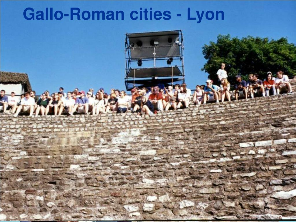 Gallo-Roman cities - Lyon