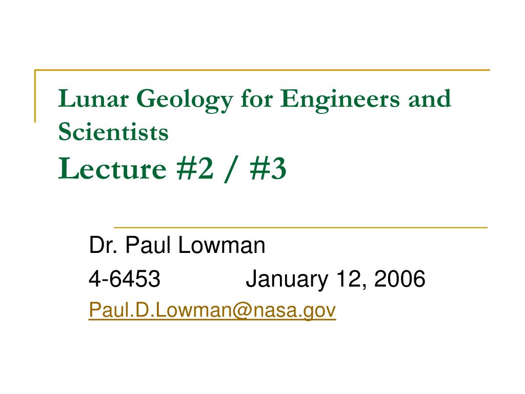 lunar geology for engineers and scientists lecture 2 3 l.