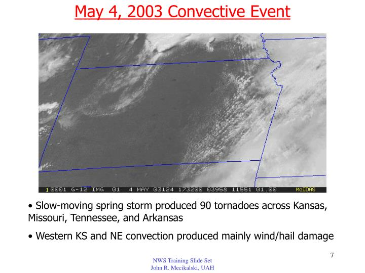 May 4, 2003 Convective Event