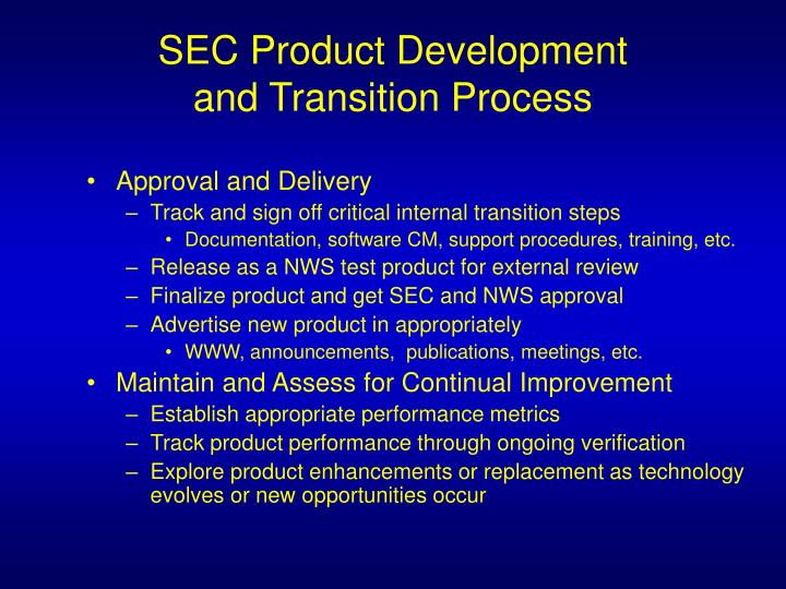 SEC Product Development