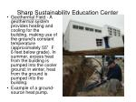 sharp sustainability education center