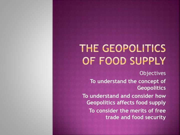 the geopolitics of food supply n.