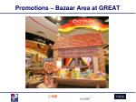promotions bazaar area at great