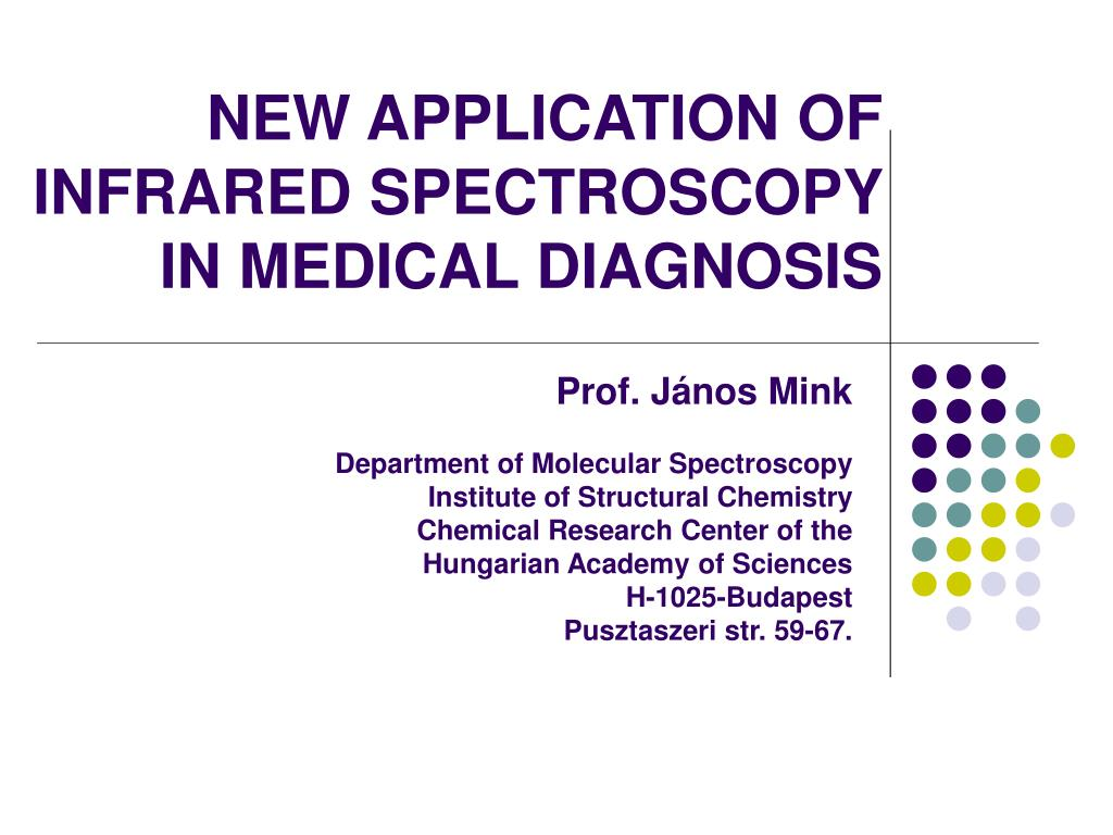 new application of infrared spectroscopy in medical diagnosis l.