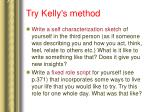 try kelly s method