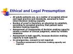 ethical and legal presumption