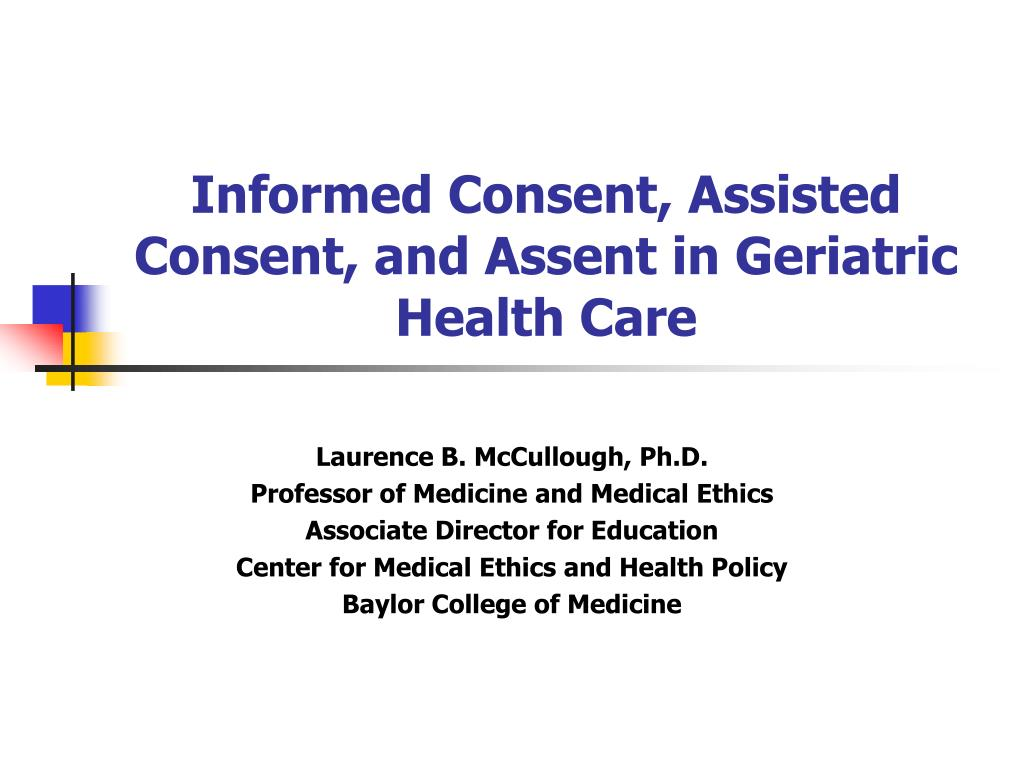 informed consent assisted consent and assent in geriatric health care l.