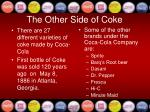 the other side of coke