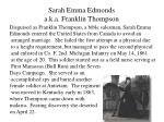 sarah emma edmonds a k a franklin thompson