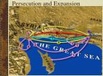 persecution and expansion