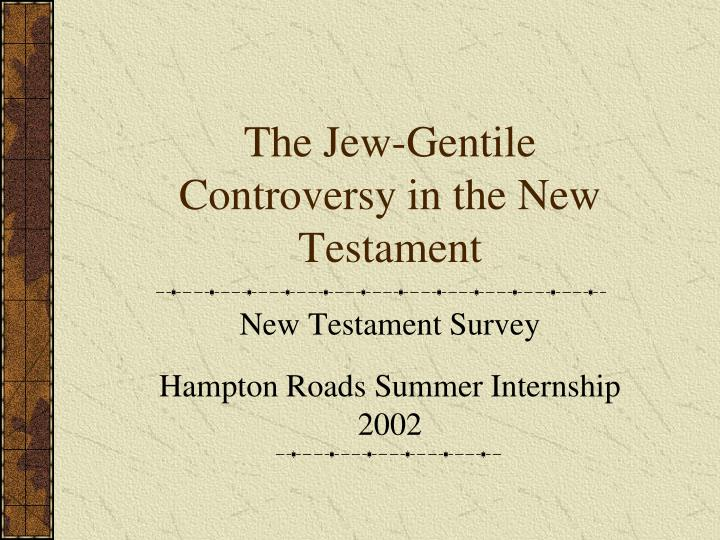 the jew gentile controversy in the new testament n.