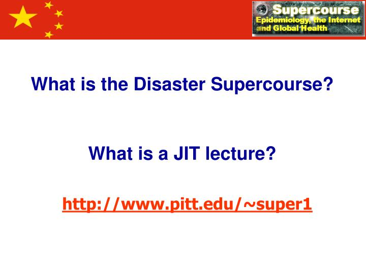 What is the Disaster Supercourse?