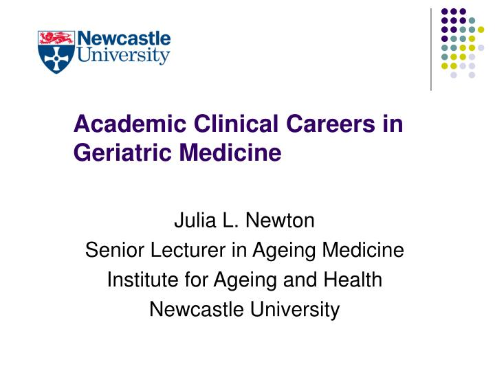 academic clinical careers in geriatric medicine n.